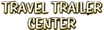 Travel Trailer Center